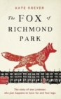 Image for Fox of Richmond Park, The