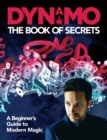 Image for The book of secrets  : a beginner's guide to modern magic