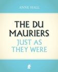 Image for The Du Mauriers just as they were