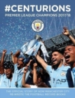Image for Manchester City: #Centurions : Premier League Champions 2017/2018