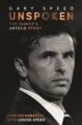 Image for Gary Speed - unspoken  : the family's untold story