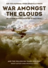 Image for War amongst the clouds  : my flying experiences in World War I and the follow-on years