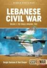 Image for Lebanese Civil WarVolume 1,: The Israeli invasion, 1982