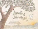 Image for Landing with wings