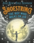 Image for Shoestring  : the boy who walks on air