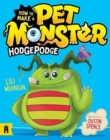 Image for How To Make A Pet Monster: Hodgepodge