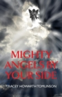Image for Mighty Angels By Your Side