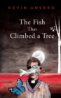 Image for The Fish that Climbed a Tree