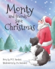 Image for Monty and Friends Save Christmas