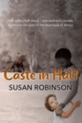 Image for Caste in Half : Half-white, half-black - one woman's journey to resolve her past in the heartland of Kenya
