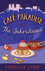 Image for The Inheritance : Cafe Paradise Book 3