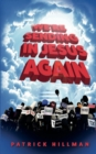 Image for We're Sending in Jesus Again
