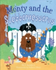 Image for Monty and the Slobbernosserus