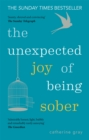 Image for The unexpected joy of being sober