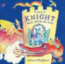 Image for The knight who took all day