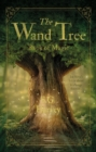 Image for The wand tree  : book of magic