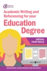 Image for Academic writing and referencing for your education degree