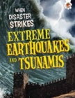 Image for Extreme earthquakes and tsunamis