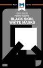 Image for An analysis of Frantz Fanon's Black skin, white masks