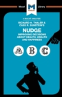 Image for An Analysis of Richard H. Thaler and Cass R. Sunstein's Nudge : Improving Decisions About Health, Wealth and Happiness