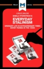 Image for An Analysis of Sheila Fitzpatrick's Everyday Stalinism : Ordinary Life in Extraordinary Times: Soviet Russia in the 1930s