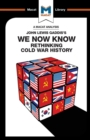 Image for We Now Know : Rethinking Cold War History