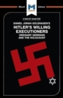 Image for An analysis of Daniel Jonah Goldhagen's Hitler's willing executioners