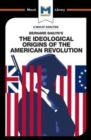 Image for An Analysis of Bernard Bailyn's The Ideological Origins of the American Revolution