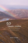 Image for 50 classic routes on Scottish mountains