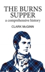 Image for The Burns Supper  : a comprehensive history