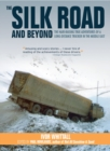 Image for The Silk Road and Beyond