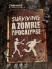 Image for Surviving a zombie apocalypse
