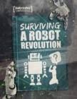 Image for Surviving a robot revolution