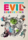 Image for Evil ecosystems