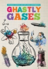Image for Ghastly gases