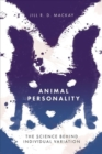 Image for Animal Personality : The Science Behind Individual Variation