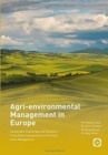 Image for Agri-environmental management in Europe  : sustainable challenges and solutions - from policy interventions to practical farm management