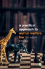 Image for Practical Approach to Animal Welfare Law