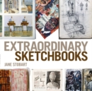 Image for Extraordinary sketchbooks