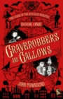 Image for Graverobbers and gallows