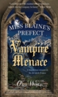 Image for Miss Blaine's prefect and the vampire menace