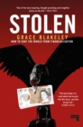 Image for Stolen  : how to save the world from financialisation