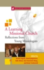 Image for Learning Missional Church: Reflections from Young Missiologists