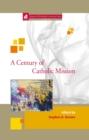 Image for Century of Catholic Mission