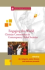 Image for Engaging the World: Christian Communities in Contemporary Global Societies