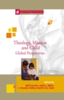 Image for Theology, Mission and Child: Global Perspectives : volume 24