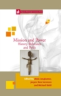 Image for Mission and Power: History, Relevance and Perils : volume 33
