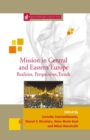 Image for Mission in Central and Eastern Europe: Realities, Perspectives and Trends