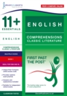 Image for 11+ Essentials English Comprehensions: Classic Literature Book 1 : First Past the Post