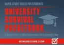 Image for University survival pocketbook  : a rapid guide to what university life is actually like